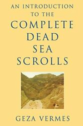 An Introduction To The Complete Dead Sea Scrolls, Vermes, Geza 9780334027843,,