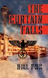 The Curtain Falls By Fox Bill New 9781844017195 Fast Free Shipping
