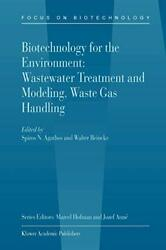 Biotechnology For The Environment Wastewater T Agathos Spiros