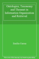 Ontologies, Taxonomies And Thesauri In Systems , Curras, Emilia,,