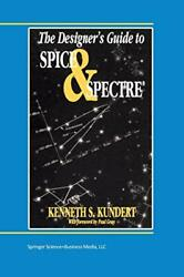 The Designer's Guide To Spice And Spectre, Kundert, Ken 9781475770117 New,,