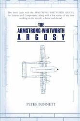The Armstrong-whitworth Argosy Bunnett Peter 9781477223246 Free Shipping