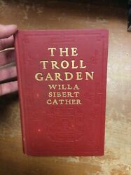 First Edition The Troll Garden By Willa Sibert Cather 1905