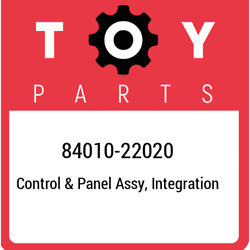 84010-22020 Toyota Control And Panel Assy, Integration 8401022020, New Genuine Oem
