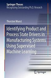 Identifying Product And Process State Drivers I, Wuest-,