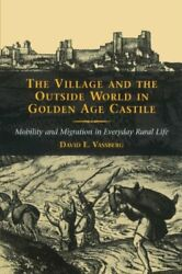 The Village And The Outside World In Golden Age Vassberg-