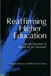 Reaffirming Higher Education By Neusner New 9781560004257 Fast Free Shipping-,