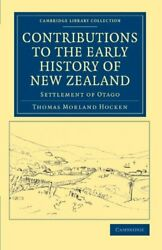 Contributions To The Early History Of New Zeala, Hocken-,