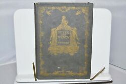 With Dust Jacket Peter And Wendy J.m.barrie 1911 Scribner Edition Very Rare