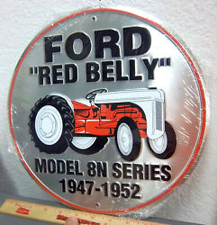New Metal Embossed Sign, Ford Red Belly Tractor, 11.75 Inches, Great For Garage