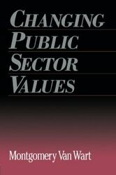 Changing Public Sector Values Garland Referenc Van-wart-