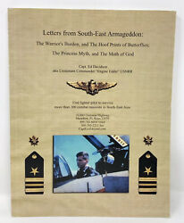 Letters From Southeast Armageddon - Memoirs From Vietnam Fighter Pilot Biography