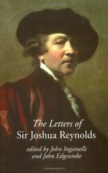 The Letters of Sir Joshua Reynolds (The Paul Me Ingamells+=