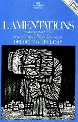 Lamentations Anchor Bible Commentaries The A Hillers+=