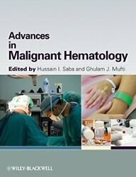 Advances In Malignant Hematology A Practical Guide By Saba, Mufti New+=
