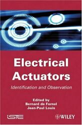 Electrical Actuators Applications And Performance By De-fornel, Louis New+=