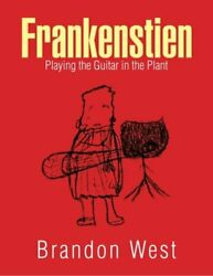 Frankenstien Playing The Guitar In The Plant