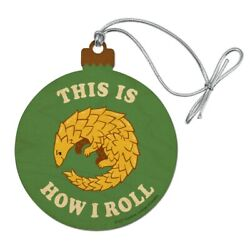 This Is How I Roll Armadillo Funny Humor Wood Christmas Tree Holiday Ornament