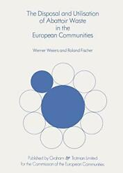 The Disposal And Utilisation Of Abattoir Waste , Weiers, W.,,