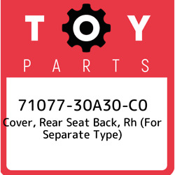 71077-30a30-c0 Toyota Cover, Rear Seat Back, Rh For Separate Type 7107730a30c0