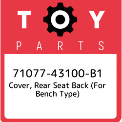 71077-43100-b1 Toyota Cover Rear Seat Back For Bench Type 7107743100b1 New G