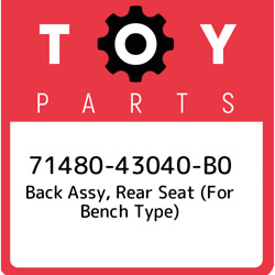 71480-43040-b0 Toyota Back Assy Rear Seat For Bench Type 7148043040b0 New Ge