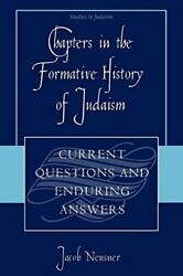 Chapters In The Formative History Of Judaism C, Neusner, Jacob,,