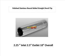 Brand New Polished Stainless Round Rolled Pencil Exhaust Tip 2 1 4quot; 2.5quot; Out $11.99