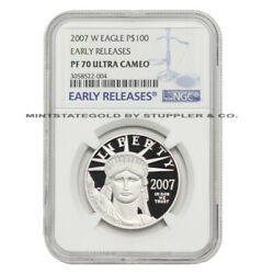 2007-w 100 Platinum Eagle Ngc Pf70ucam Early Releases Ultra Cameo Proof Coin