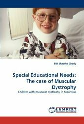 Special Educational Needs The Case Of Muscular Dystrophy, Chady, Shaarba,,