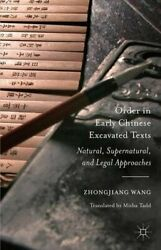 Order In Early Chinese Excavated Texts Natural, Wang, Tadd-,