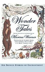 Wonder Tales Six French Stories Of Enchantment, Warner 9780195178210 New-,