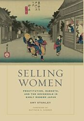Selling Women Prostitution, Markets, And The H, Stanley-,