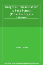 Images Of Human Nature A Sung Portrait Princeton Legacy Library, Mu Hb-,