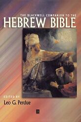 The Blackwell Companion To The Hebrew Bible Wi, Perdue, Perdue-,