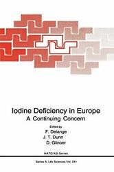 Iodine Deficiency In Europe A Continuing Conce, Delange, Dunn, Glinoer-,