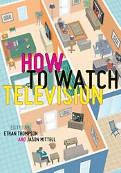 How To Watch Television, Thompson, Ethan New 9780814763988 Fast Free Shipping,,