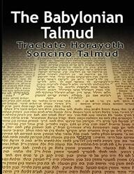 The Babylonian Talmud Tractate Horayoth - Rulings, Soncino, Epstein, Isidore,,
