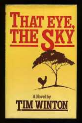 Tim Winton - That Eye The Sky Signed 1st/1st