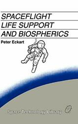 Spaceflight Life Support And Biospherics Space Technology Library, Eckart-,