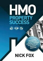 Hmo Property Success The Proven Strategy For Fi Fox Nick