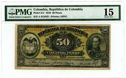 Colombia Andhellip P-317 Andhellip 50 Pesos Andhellip 1910 Andhellip F+. Pmg 15- F / Serie A.