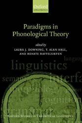 Paradigms In Phonological Theory Oxford Studie, Downing, Hall, Raffelsiefen-,