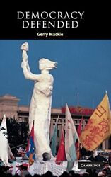 Democracy Defended Contemporary Political Theory Mackie 9780521827089 New-