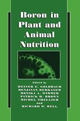 Boron In Plant And Animal Nutrition Goldbach Of 9780306472435 Free Shipping-
