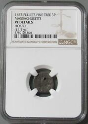 Rare 1652 Massachusetts Pine Tree-pence Colonial Coinage Ngc Very Fine Details