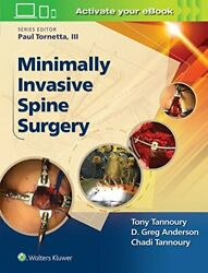 Minimally Invasive Spine Surgery, Tannoury 9781496301321 Fast Free Shipping.+