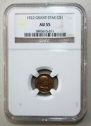 1922 Grant Four Star General Commemorative Gold 1 Coin Certified Ngc Au55