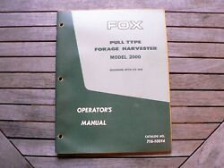 Fox Pull Type Forage Harvester Model 2000 Operators Manual Owner Instructions
