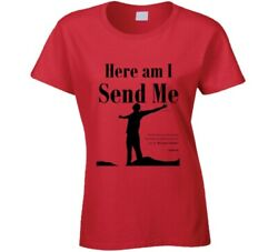 Here Am I Send Me Isaiah 6:8 Christian Missionary Jesus Christ Ladies T Shirt
